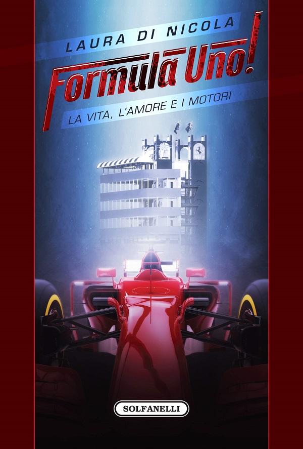 Formula Uno!La vita, l'amore e i motori – Recensione